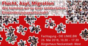 Fachtagung: Flucht, Asyl, Migration - Wie kommen wir zu einer solidarischen Einwanderungsgesellschaft? @ Bürgerhaus Neckarstadt West | Mannheim | Baden-Württemberg | Deutschland