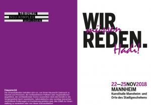 Wir müssen reden. Hadi! NSU-Komplex auflösen: Tribunal Mannheim @ Kunsthalle Mannheim  und Orte des Stadtgeschehens