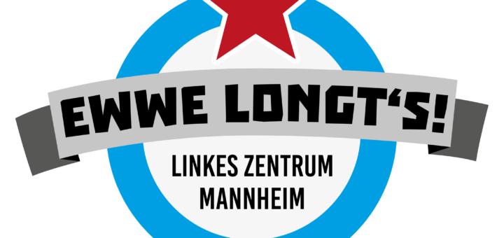 """""""Ewwe longt's"""": Neues linkes Zentrum in der Neckarstadt"""
