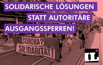 """Diskussion um Ausgangssperre: """"Solidarität statt Autorität!"""""""