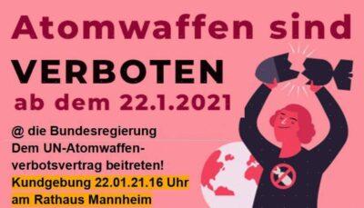 Kundgebung am 22. Januar vor dem Mannheimer Rathaus : Atomwaffen sind verboten!