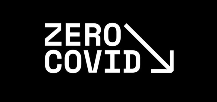 Darfs noch etwas weniger sein? - ZeroCovid für null Neuinfektionen - mit aktuellem Veranstaltungshinweis